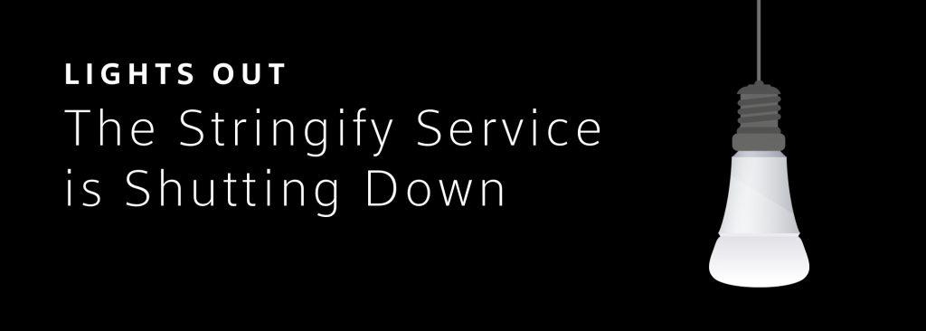 Stringify Shutdown