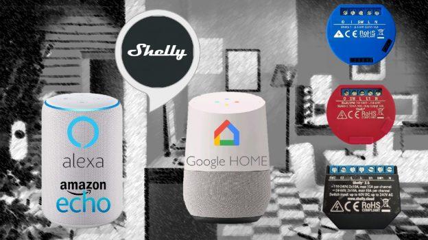Shelly con Alexa e Google Home: controllare Shelly 1 e 2.5 con la voce
